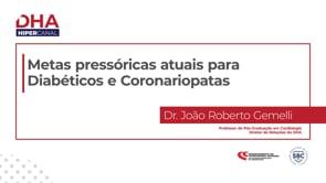 [DHA] Metas pressóricas atuais para Diabéticos e Coronariopatas