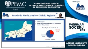 [SOCERJ] #03 Webinar – A capilaridade da COVID-19: da capital para o interior: Questões do consultório e do hospital