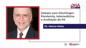 [DHA TV] Debate com Dischinger: Pandemia, telemedicina e Avaliação da PA