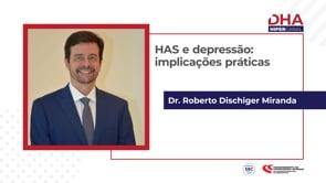 [DHA TV] HAS e Depressão: Implicações Práticas