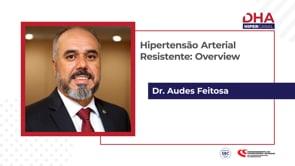 [DHA TV] Hipertensão Arterial Resistente: Overview