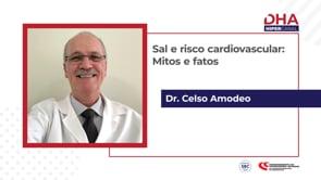 [DHA TV] Sal e Risco Cardiovascular Mitos e Fatos