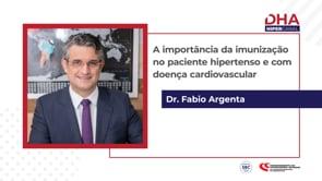 [DHA TV] A importância da imunização no paciente hipertenso e com doença cardiovascular