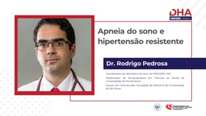 [DHA TV] Apneia do sono e hipertensão resistente
