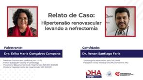 [DHA TV] Relato de Caso: Hipertensão renovascular levando a nefrectomia