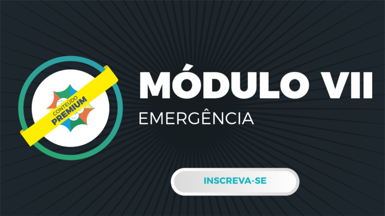 Módulo VII – Emergência