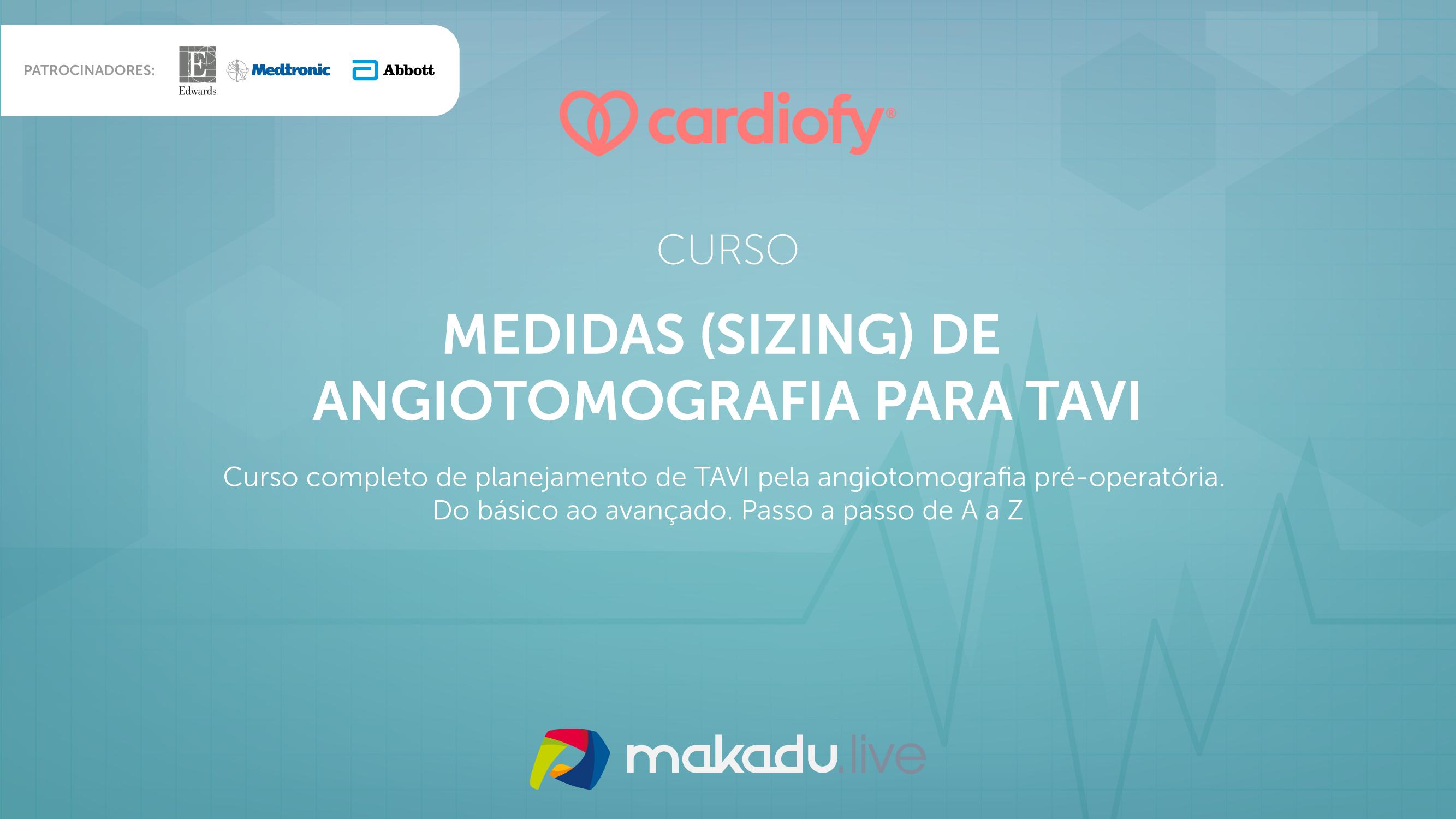 Medidas (sizing) de Angiotomografia para TAVI