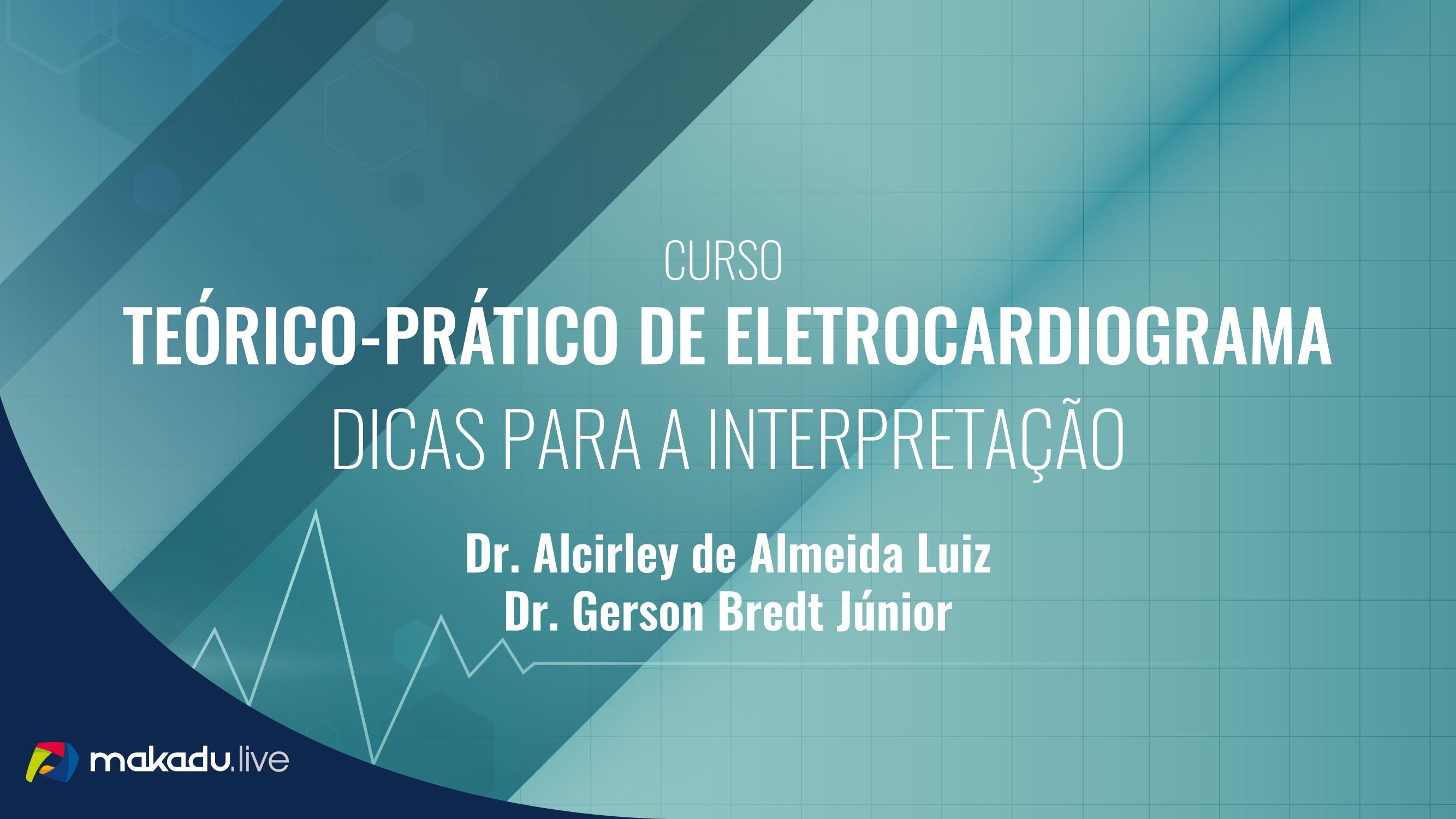 Curso Teórico-Prático de Eletrocardiograma