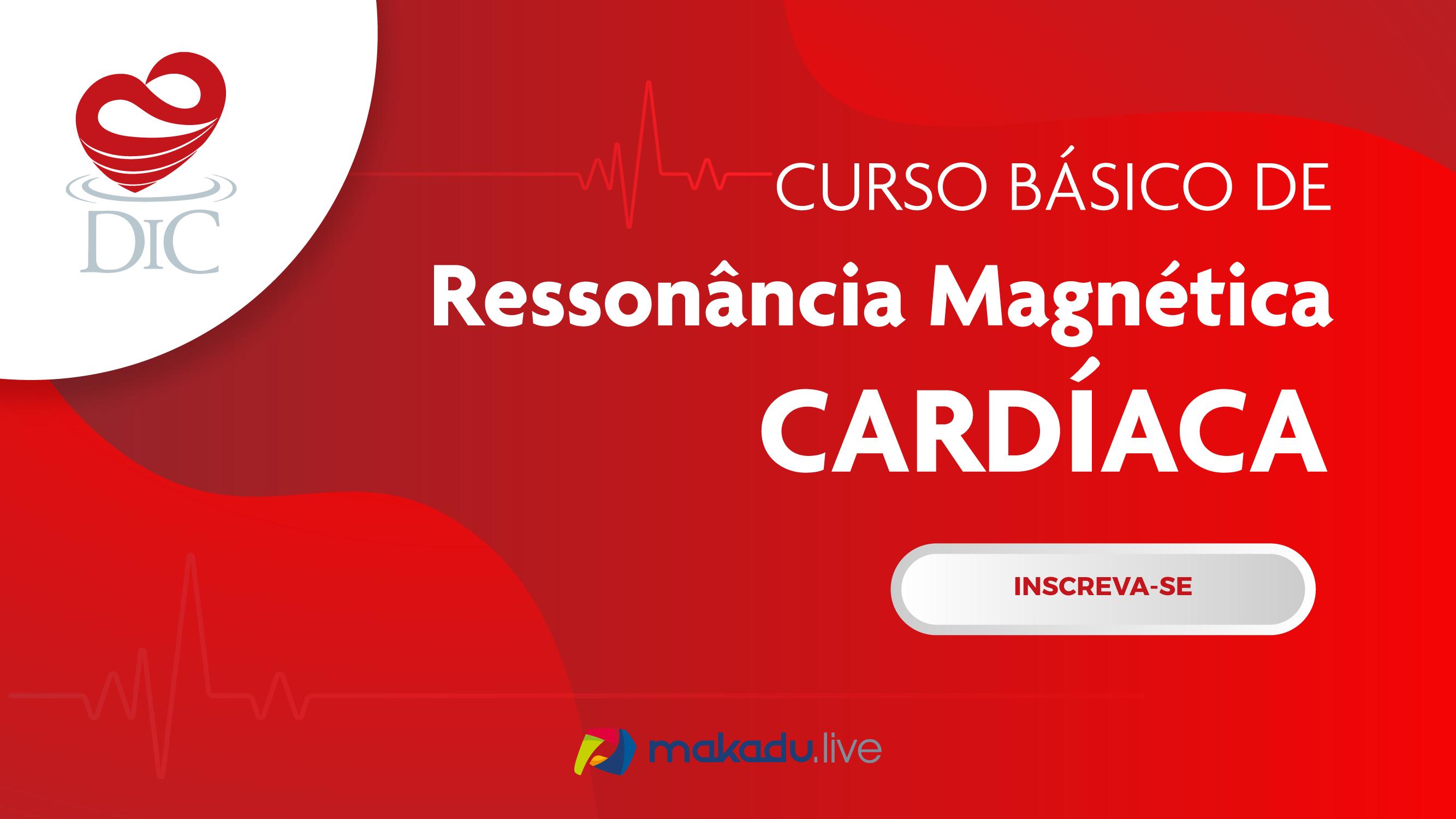 Curso Básico de Ressonância Magnética Cardíaca