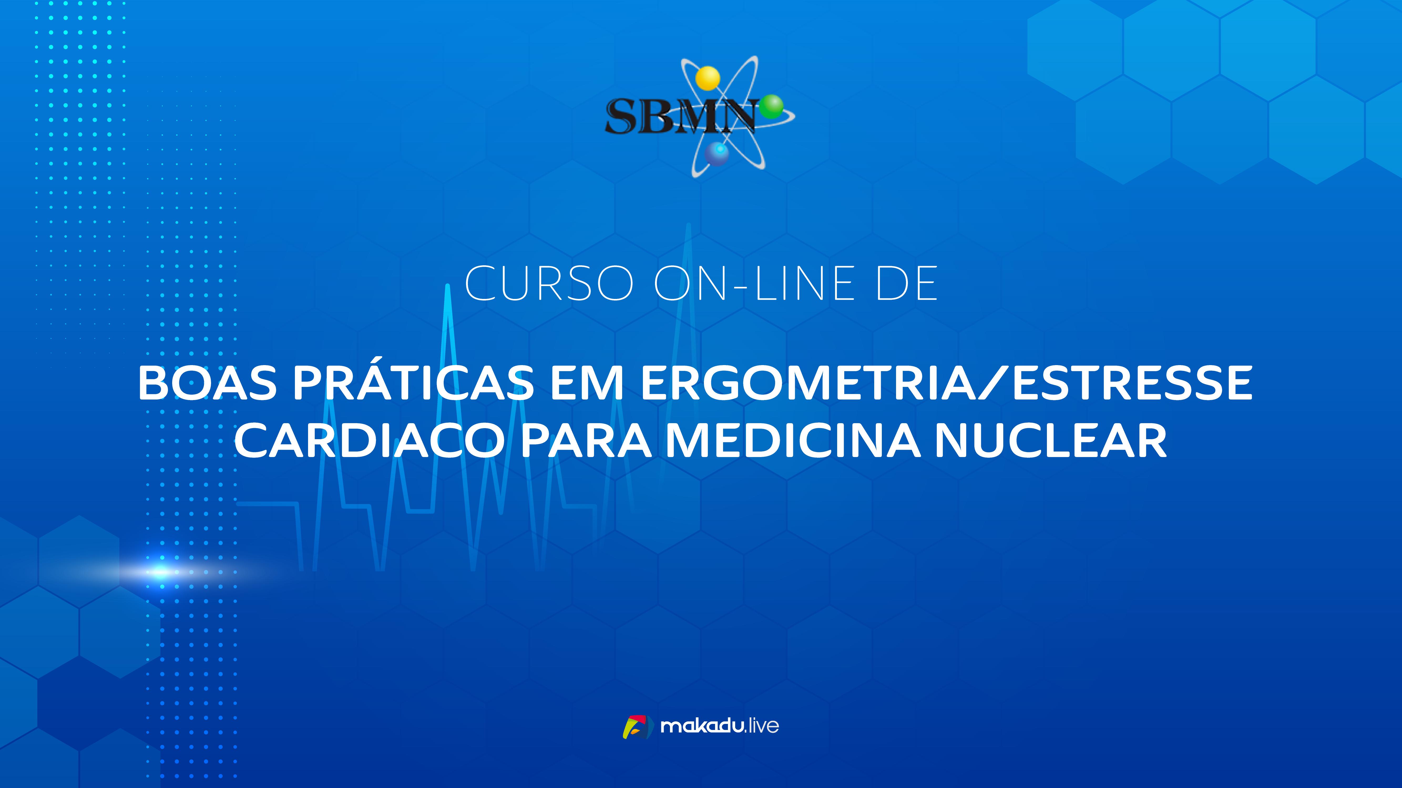 Curso de Boas Práticas em Ergometria/Estresse Cardíaco para Medicina Nuclear