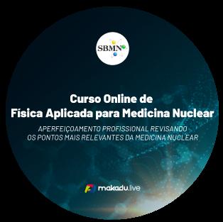 Curso Online De Física Aplicada Para Medicina Nuclear