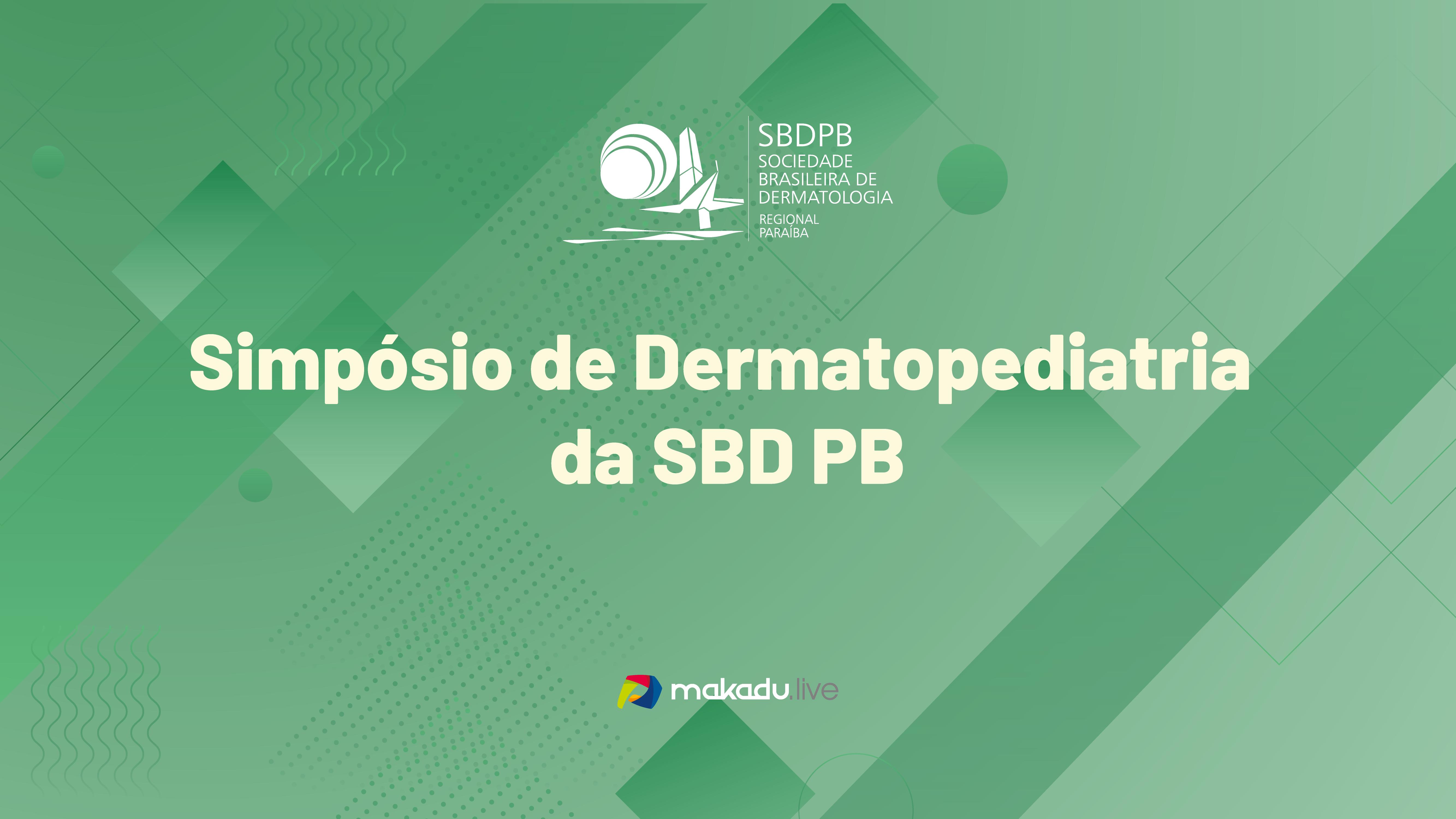 Simpósio Dermatopediatria da SBD PB