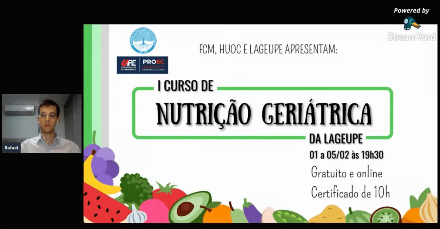 I Curso De Nutrição Geriátrica Da Lageupe - 1° Dia
