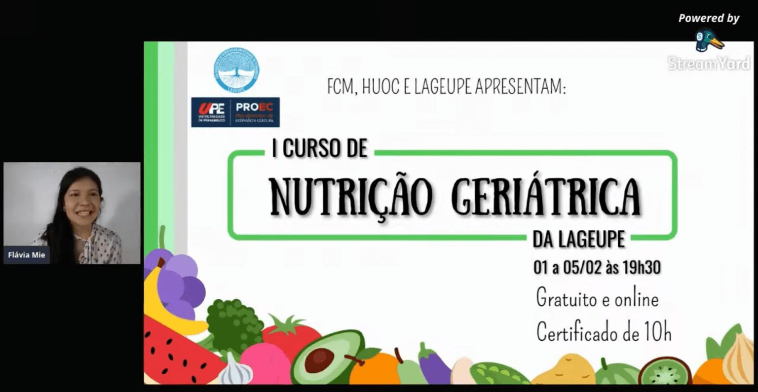 I Curso De Nutrição Geriátrica Da Lageupe - 2° Dia